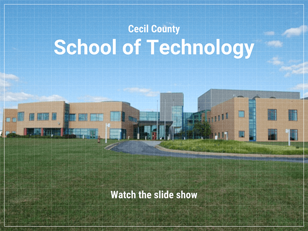 Cecil Couny School of Technology