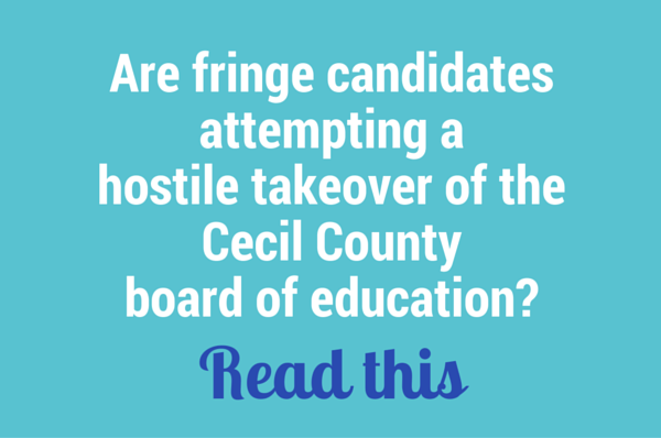 hostile takeover of cecil county board of education
