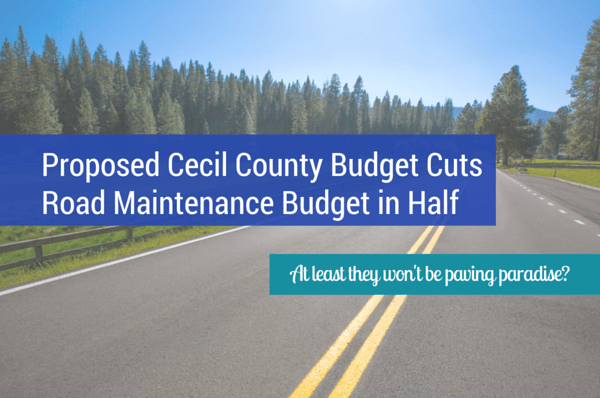 Cecil County Paving Budget Cut