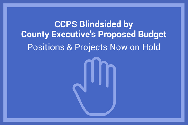 CCPS blindsided by executive's budget