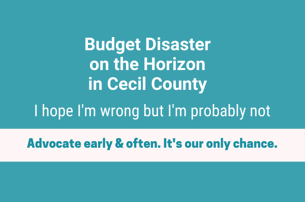 budget disaster on the horizon in Cecil County